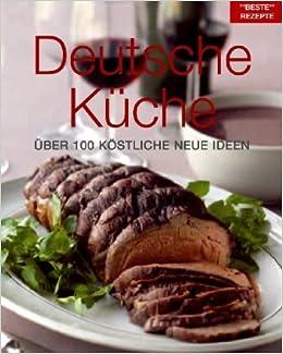 Beste Rezepte Bath Deutsche Kueche Ueber 100 Koestliche Neue