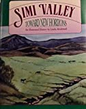 Simi Valley: Toward New Horizons : An Illustrated History