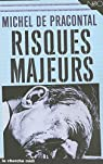 Risques majeurs par Pracontal