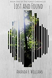 Lost and Found: The Forest Chronicles Book 1