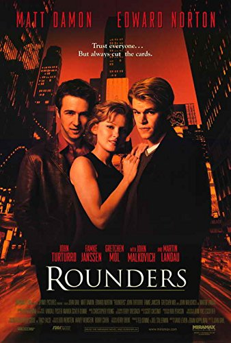(Rounders Movie Poster (27 x 40 Inches - 69cm x 102cm) (1998) -(Matt Damon)(Edward Norton)(John Turturro)(Gretchen Mol)(Famke Janssen)(John Malkovich) by MG)