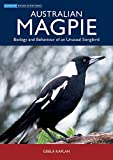 img - for Australian Magpie: Biology and Behaviour of an Unusual Songbird (Australian Natural History Series) book / textbook / text book