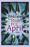 img - for Welcome To Stuart FCC April 2018: Happy Easter Edition (Sermon Devotional Journal) book / textbook / text book