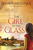 The Girl in the Glass: A Novel