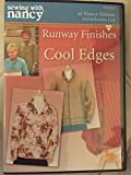 Sewing With Nancy Runaway Finishes for Cool Edges DVD