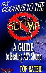 Coaching Youth Baseball: SAY GOODBYE TO THE SLUMP (Youth Baseball) (Youth Softball)