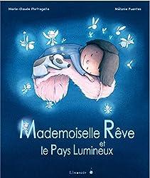 Mademoiselle Rêve et le Pays Lumineux