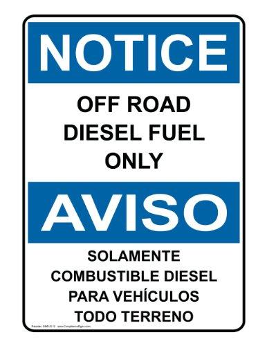 ComplianceSigns Vinyl OSHA NOTICE Label, 7 x 5 in. with Diesel Info in English + Spanish, White