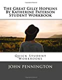 The Great Gilly Hopkins By Katherine Paterson Student Workbook: Quick Student Workbooks