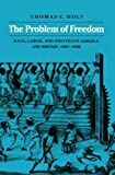 The Problem of Freedom 9780801842917