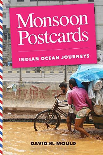 Monsoon Postcards: Indian Ocean Journeys