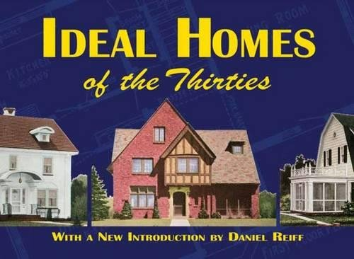 Ideal Homes of the Thirties (Dover Architecture)