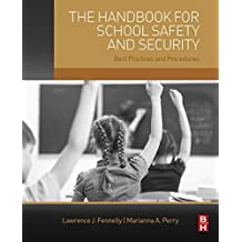The Handbook for School Safety and Security: Best Practices and Procedures
