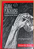 Global Purchasing : Reaching for the World, Pooler, Victor H., 0442007116