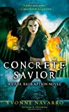 Concrete Savior (Dark Redemption, Book 2)