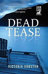 Dead Tease (Loon Lake Mystery Book 12)