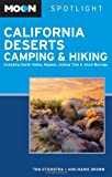 Search : Moon Spotlight California Deserts Camping and Hiking: Including Death Valley, Mojave, Joshua Tree, and Anza-Borrego