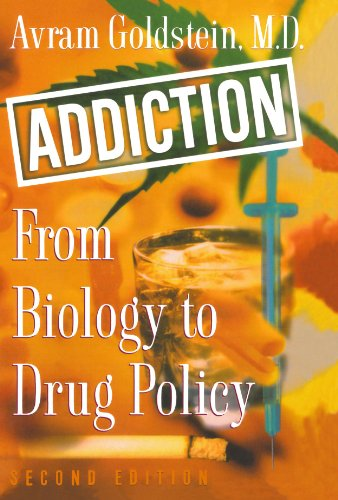 Addiction: From Biology to Drug Policy -