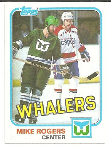 Mike Rogers 1981-82 Topps Hartford Whalers Card #32