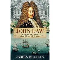 John Law: A Scottish Adventurer of the Eighteenth Century