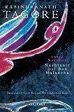 img - for Three Novellas: Nashtanir, Dui Bon, Malancha by Rabindranath Tagore (2011-02-01) book / textbook / text book