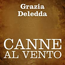 Canne al vento [Reeds in the Wind]