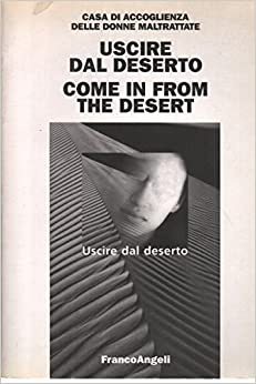 Book Uscire dal deserto - Come in from the desert