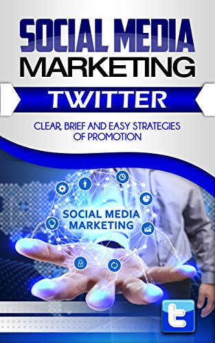 social-media-marketing-twitterclear-brief-and-easy-strategies-of-promotion-smm-book-1