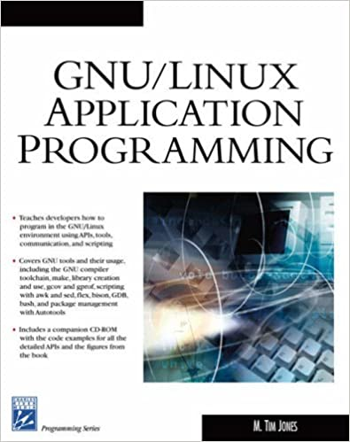 GNU/LINUX Applications Programming (Charles River Media Programming)