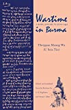 Wartime in Burma: A Diary, January to June 1942 (Ohio RIS Southeast Asia Series)