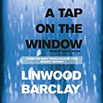 A Tap on the Window | Linwood Barclay