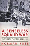 A Senseless, Squalid War, Norman Rose, 0224079387
