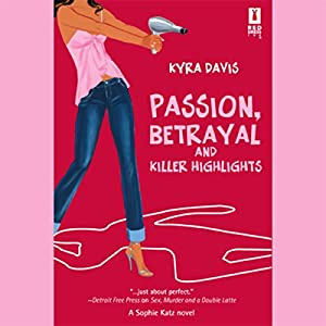 Passion, Betrayal, and Killer Highlights Audiobook