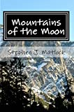 Mountains of the Moon: Thoughts about the Journey