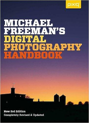 Michael Freemans Digital Photography Handbook Lark Book 1st Edition