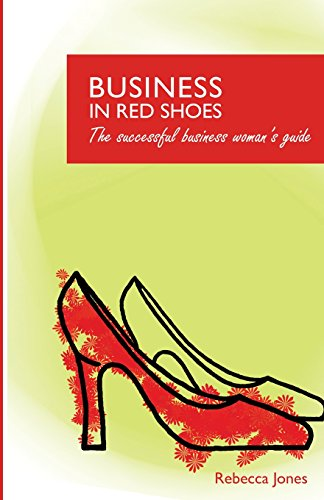 business-in-red-shoes-the-successful-business-womans-guide