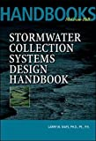 img - for Stormwater Collection Systems Design Handbook book / textbook / text book