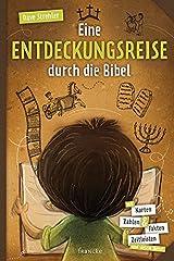 Eine Entdeckungsreise durch die Bibel Paperback