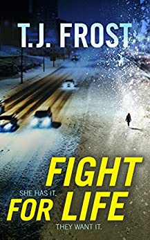 Fight for Life by [Frost, T. J.]