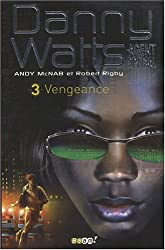 Danny Watts agent spécial, Tome 3 : Vengeance