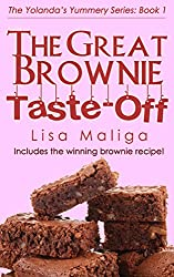 The Great Brownie Taste-off (The Yolanda's Yummery Series Book 1)