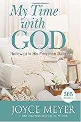 My Time with God: Renewed in His Presence Daily Hardcover