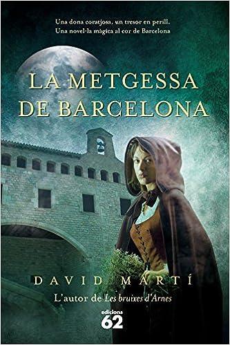 La metgessa de Barcelona (Èxits): Amazon.es: Martí Martínez, David ...