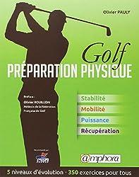 Golf, préparation physique : Stabilité, mobilité, puissance, récupération