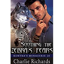 Soothing the Zebra's Fears (Kontra's Menagerie Book 20)