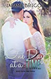 One Day at A Time: A Rockin' Country Novella