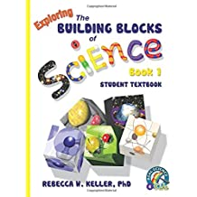 Exploring the Building Blocks of Science Book 1 Student Textbook (softcover)