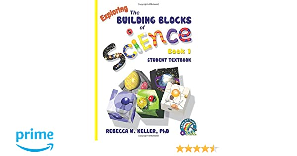 Exploring the Building Blocks of Science Book 1 Student Textbook ...