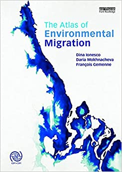 Book The Atlas of Environmental Migration