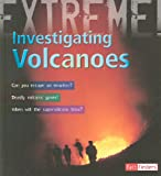 Investigating Volcanoes, Anna Claybourne, 1429645652